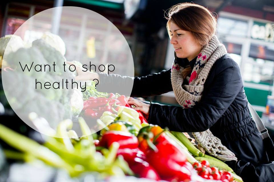 Want to shop healthy